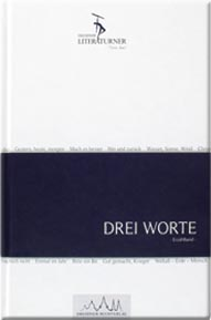 3-Worte-Veroeffentlichungen-Dresdner-Literaturner-Dresden-Autoren-Schriftsteller-Verein-Kultur